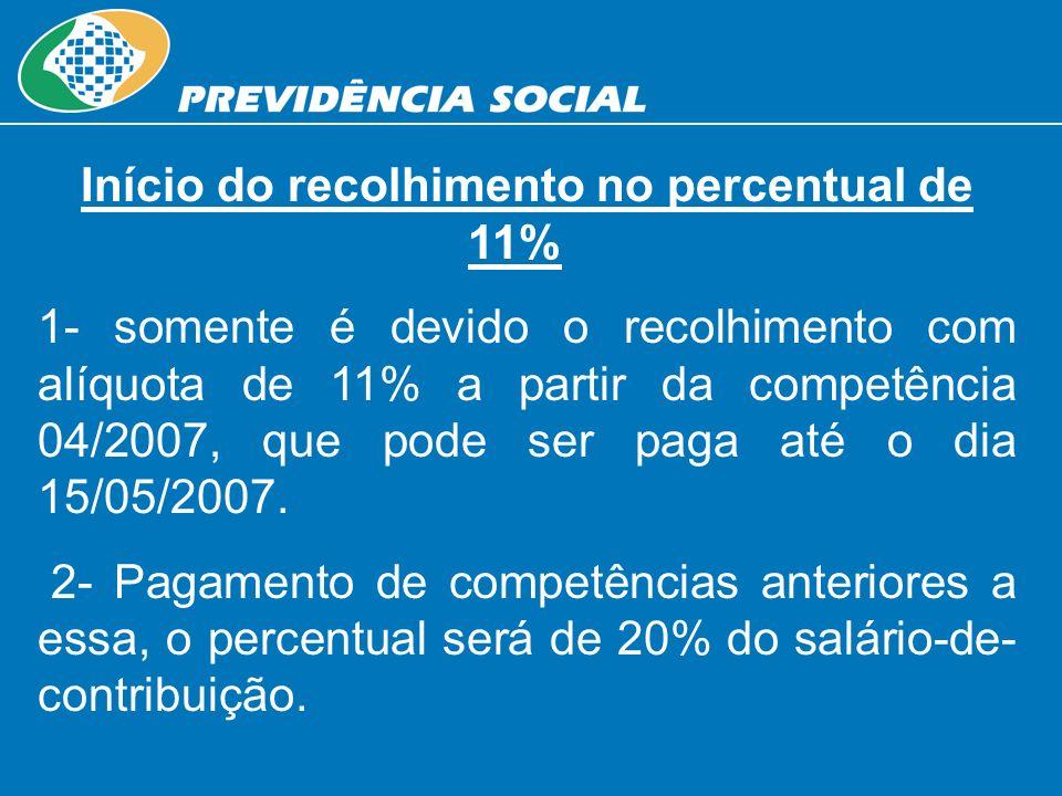 Início do recolhimento no percentual de 11%