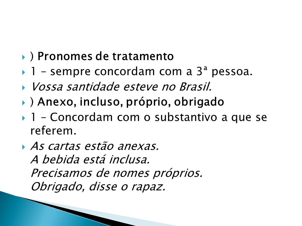 ) Pronomes de tratamento
