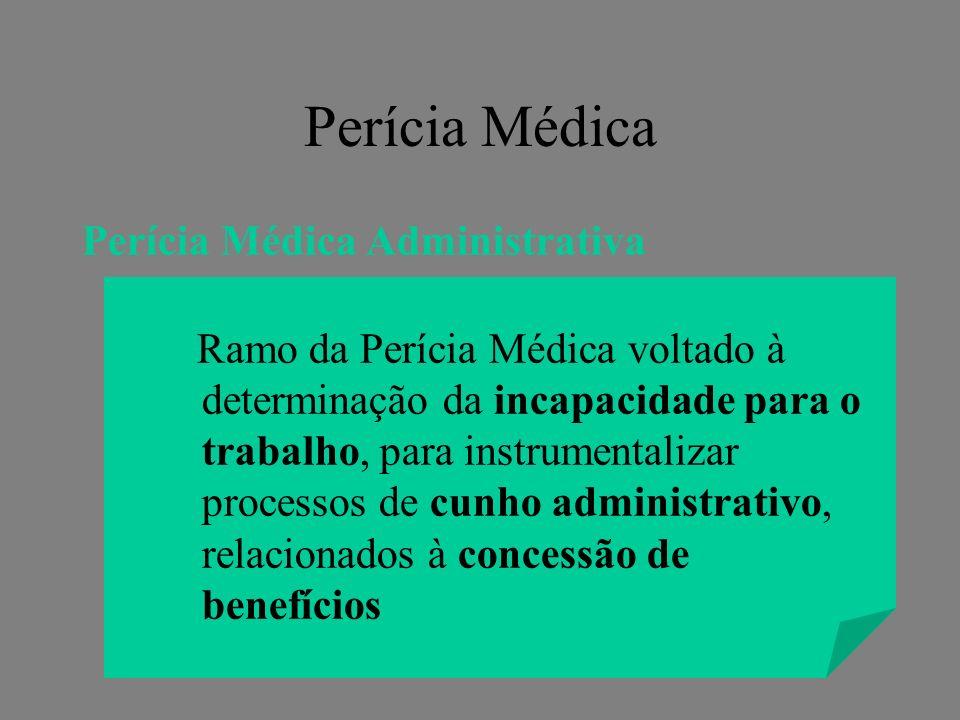Perícia Médica Perícia Médica Administrativa