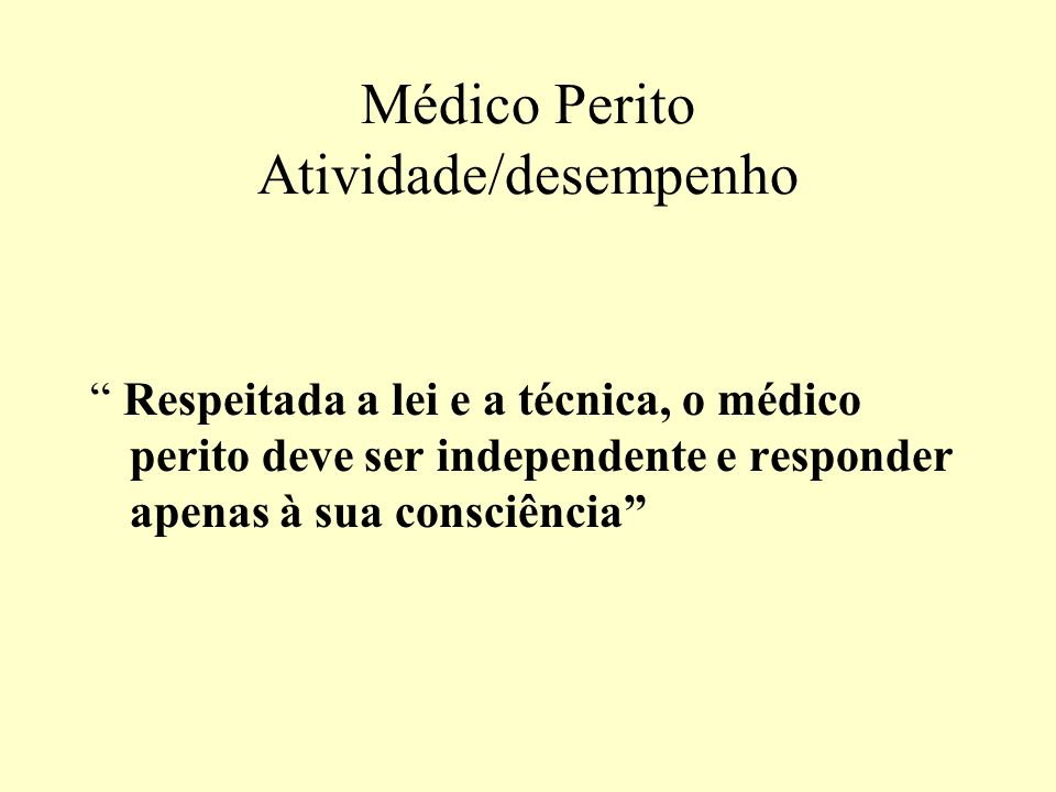 Médico Perito Atividade/desempenho