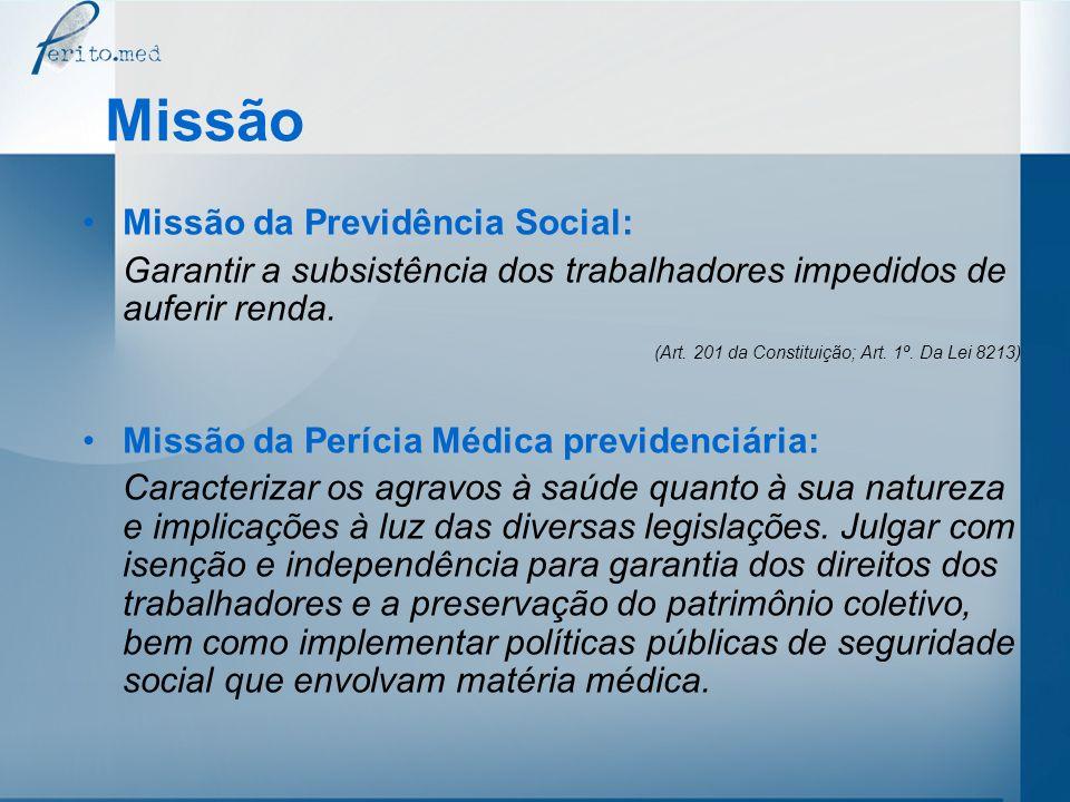 Missão Missão da Previdência Social: