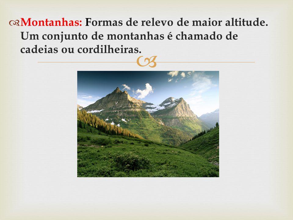 Montanhas: Formas de relevo de maior altitude