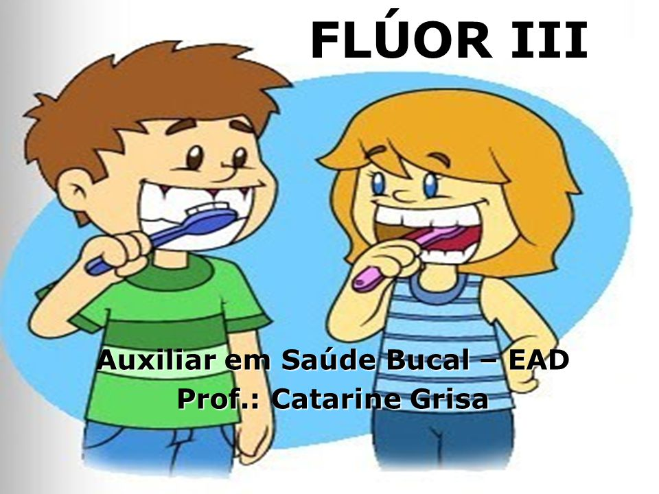 Auxiliar em Saúde Bucal – EAD Prof.: Catarine Grisa