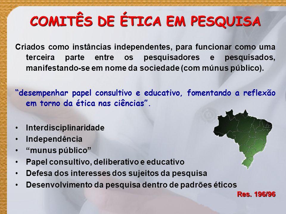 COMITÊS DE ÉTICA EM PESQUISA