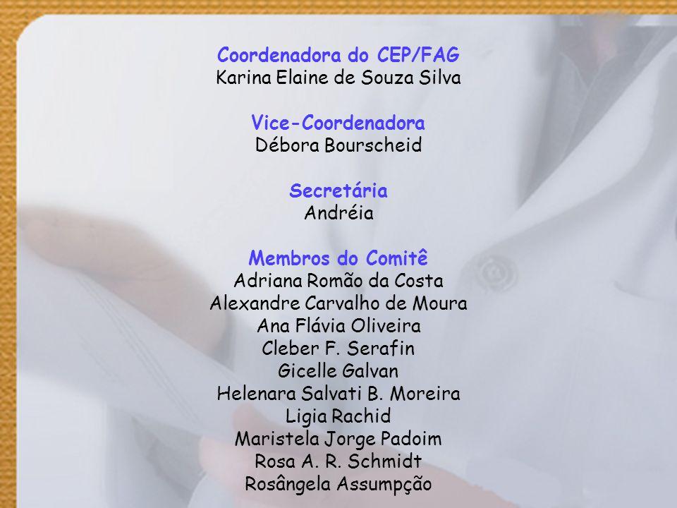 Coordenadora do CEP/FAG Karina Elaine de Souza Silva