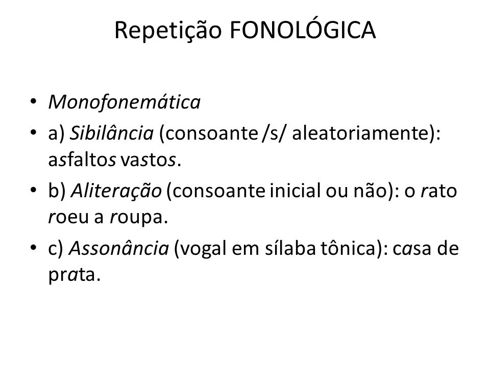 Repetição FONOLÓGICA Monofonemática
