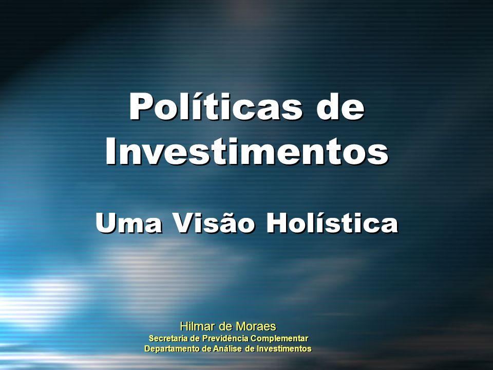 Políticas de Investimentos