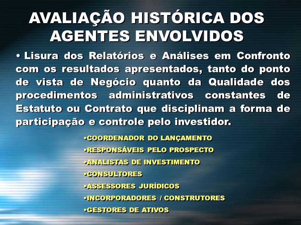 AVALIAÇÃO HISTÓRICA DOS AGENTES ENVOLVIDOS
