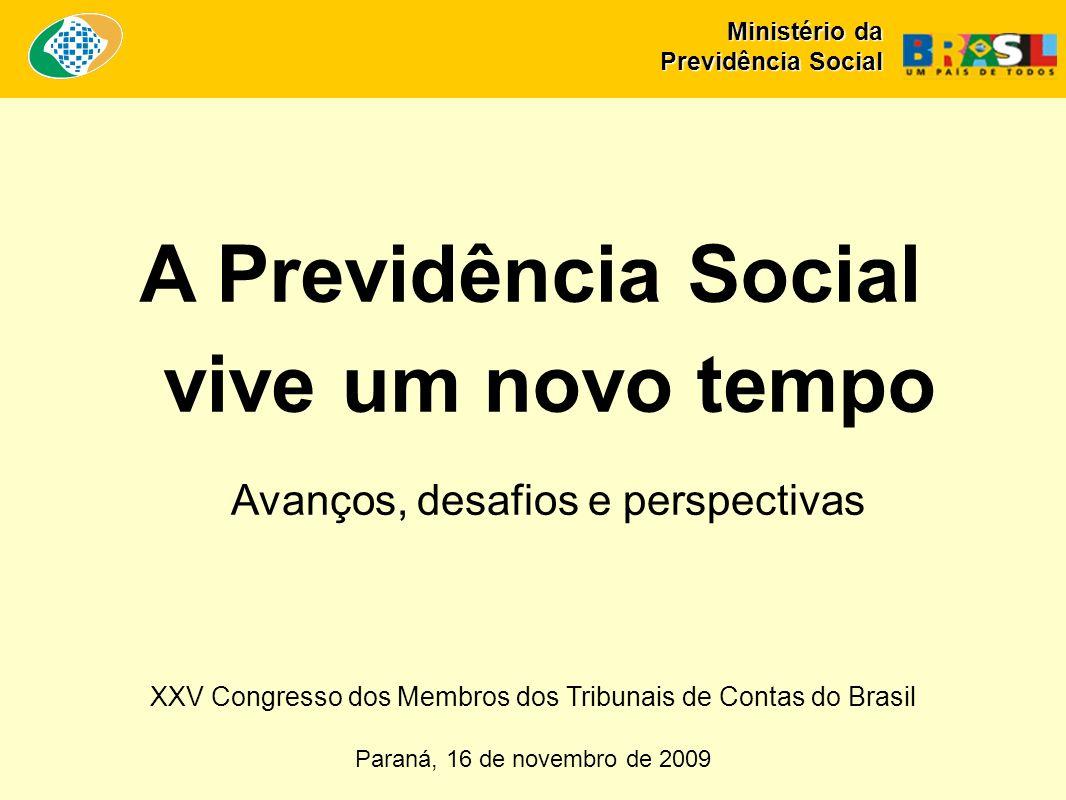 A Previdência Social vive um novo tempo