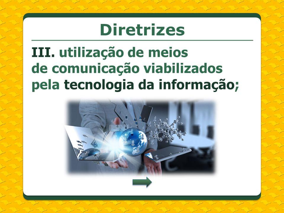 Diretrizes III.