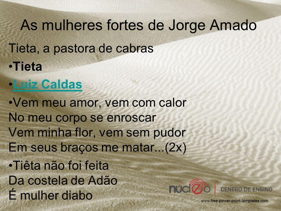 As mulheres fortes de Jorge Amado