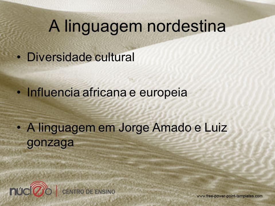 A linguagem nordestina