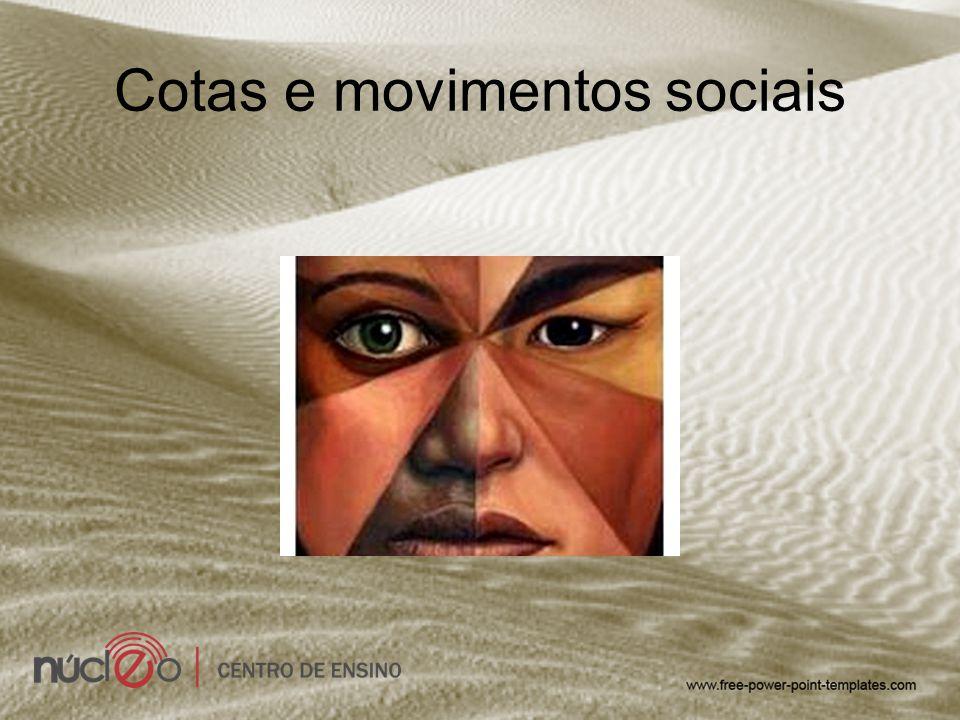 Cotas e movimentos sociais