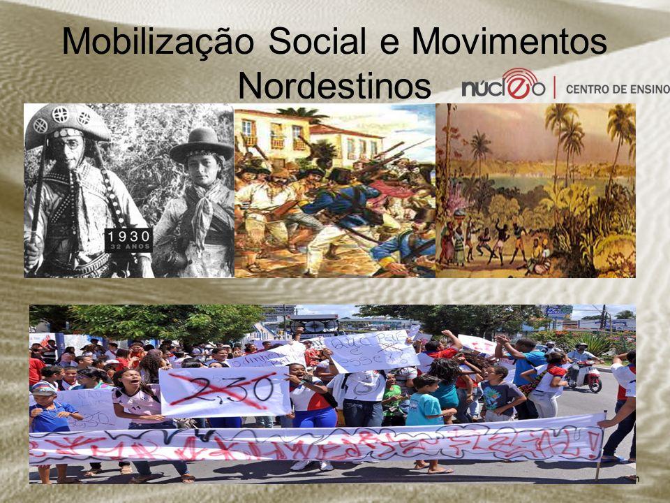 Mobilização Social e Movimentos Nordestinos