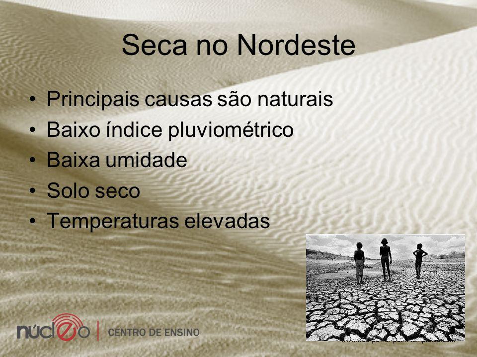 Seca no Nordeste Principais causas são naturais