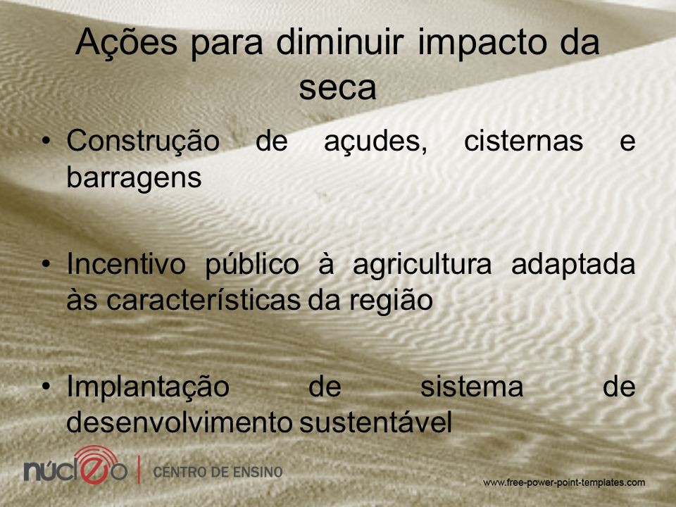Ações para diminuir impacto da seca
