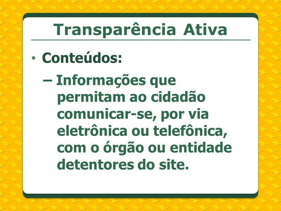 Transparência Ativa Conteúdos: