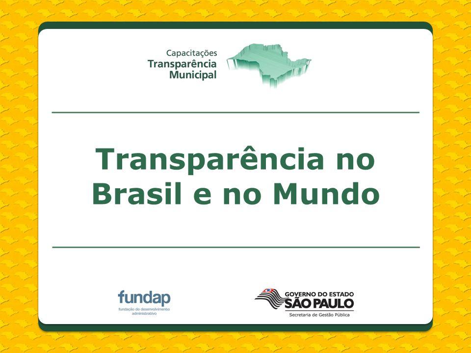 Transparência no Brasil e no Mundo