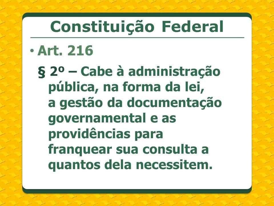 Constituição Federal Art. 216