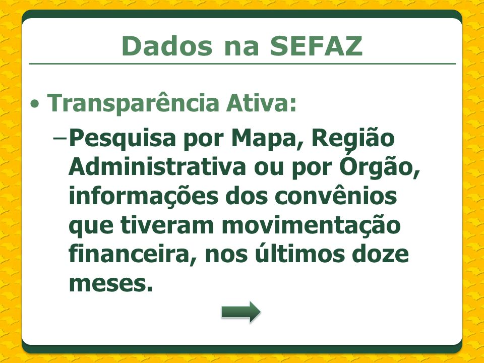 Dados na SEFAZ Transparência Ativa: