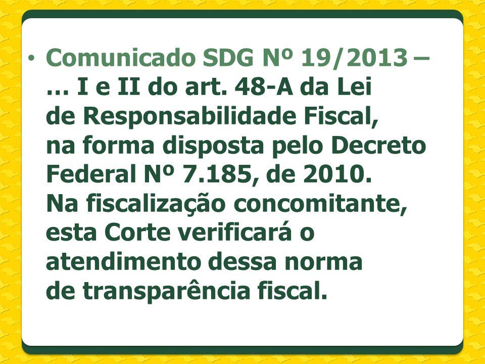 Comunicado SDG Nº 19/2013 – … I e II do art