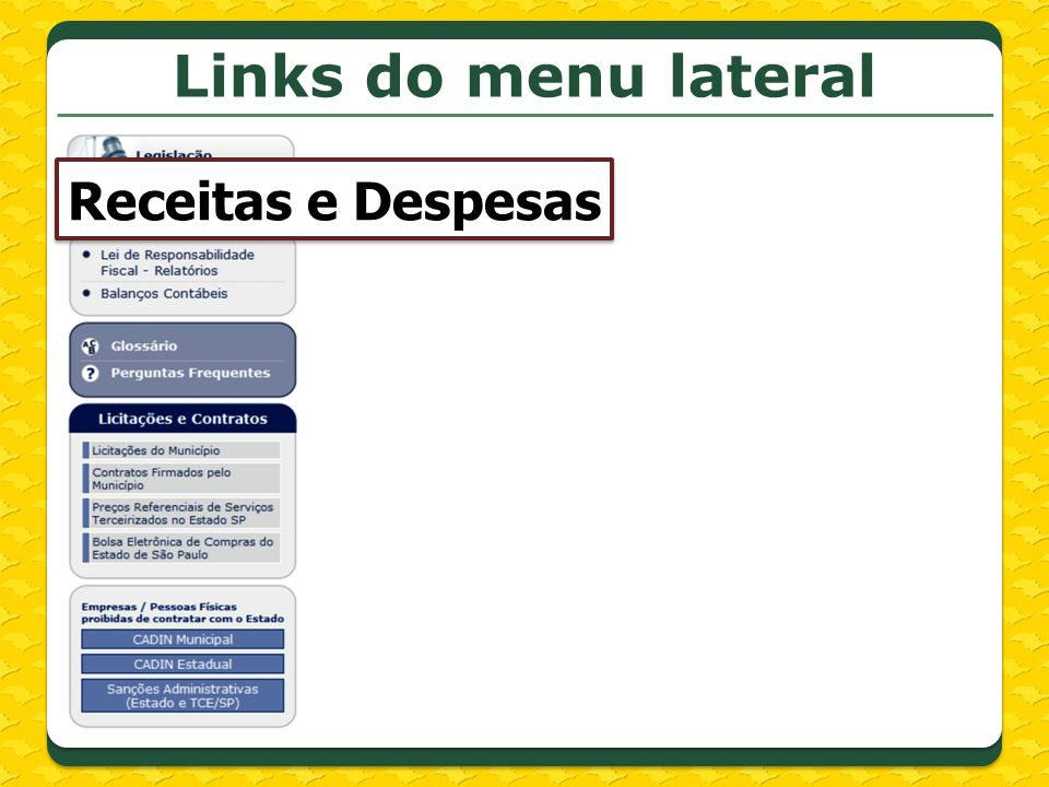 Links do menu lateral Receitas e Despesas