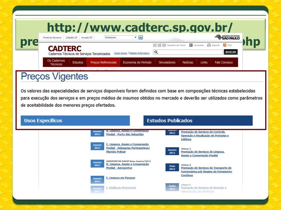 http://www.cadterc.sp.gov.br/ precos-referenciais/precos-vigentes.php