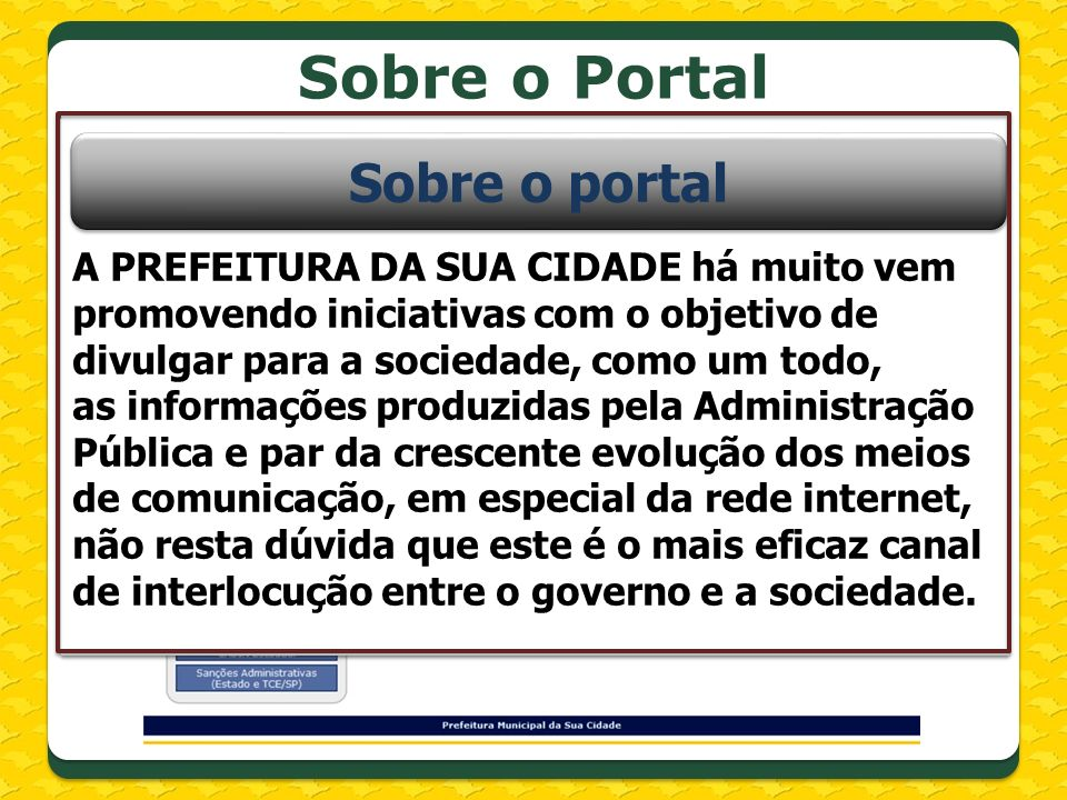 Sobre o Portal Sobre o portal