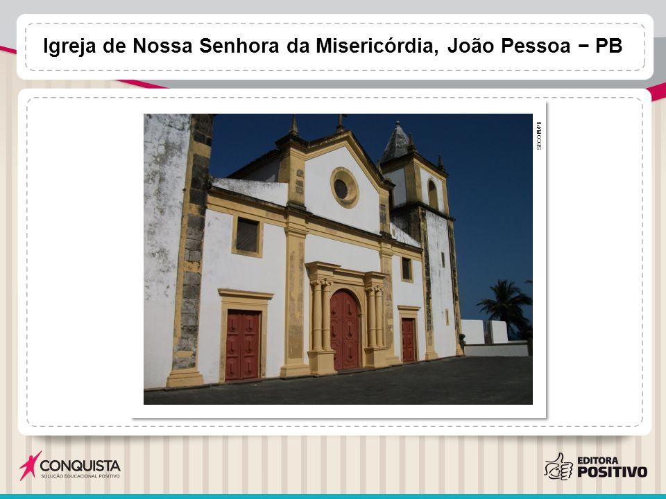 Igreja de Nossa Senhora da Misericórdia, João Pessoa − PB