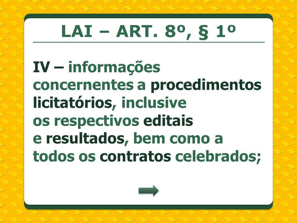 LAI – ART. 8º, § 1º
