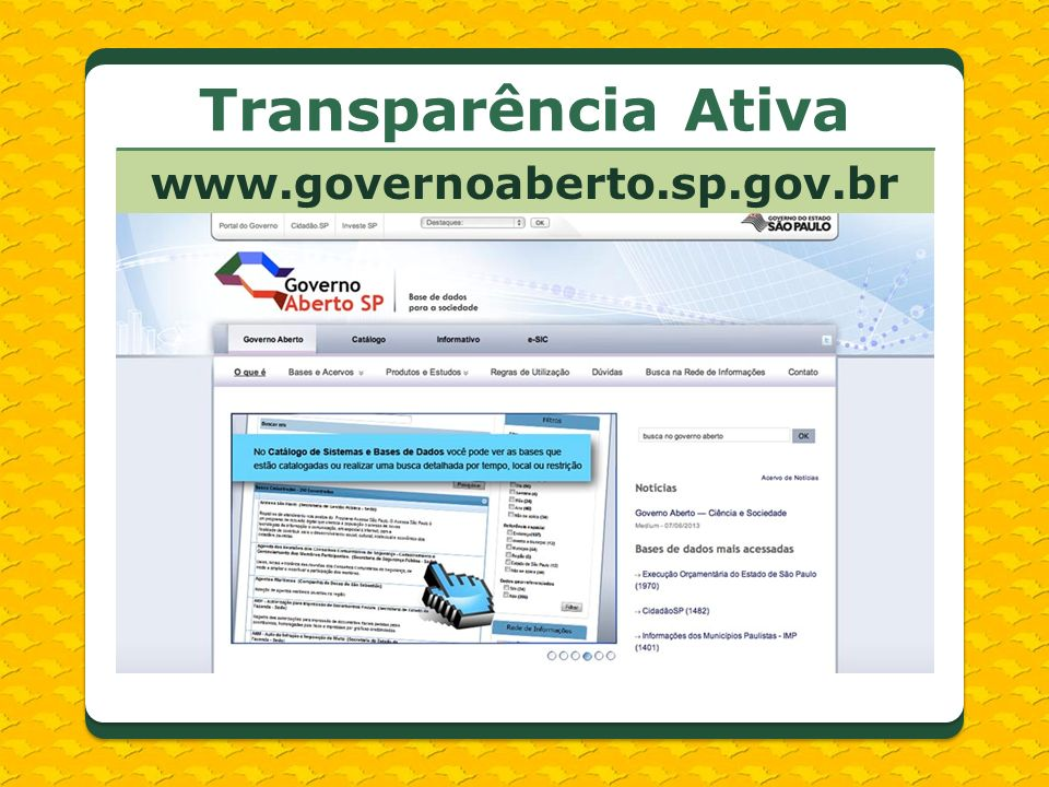 Transparência Ativa www.governoaberto.sp.gov.br