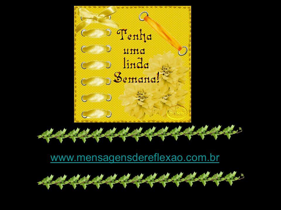 www.mensagensdereflexao.com.br www.mensagensdereflexao.com.br