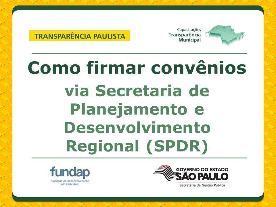 via Secretaria de Planejamento e Desenvolvimento Regional (SPDR)