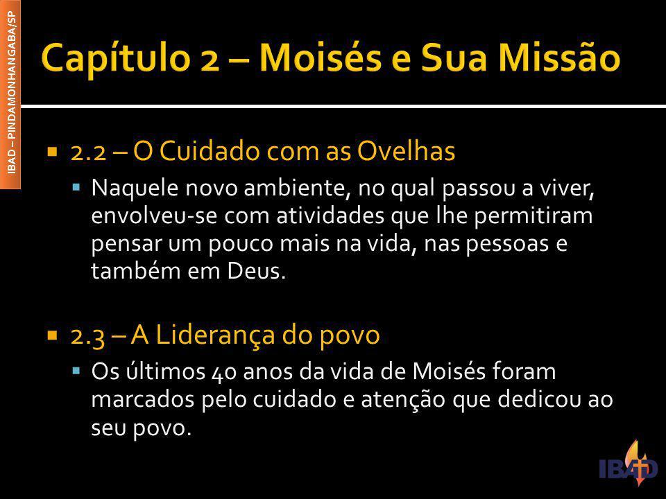 Capítulo 2 – Moisés e Sua Missão