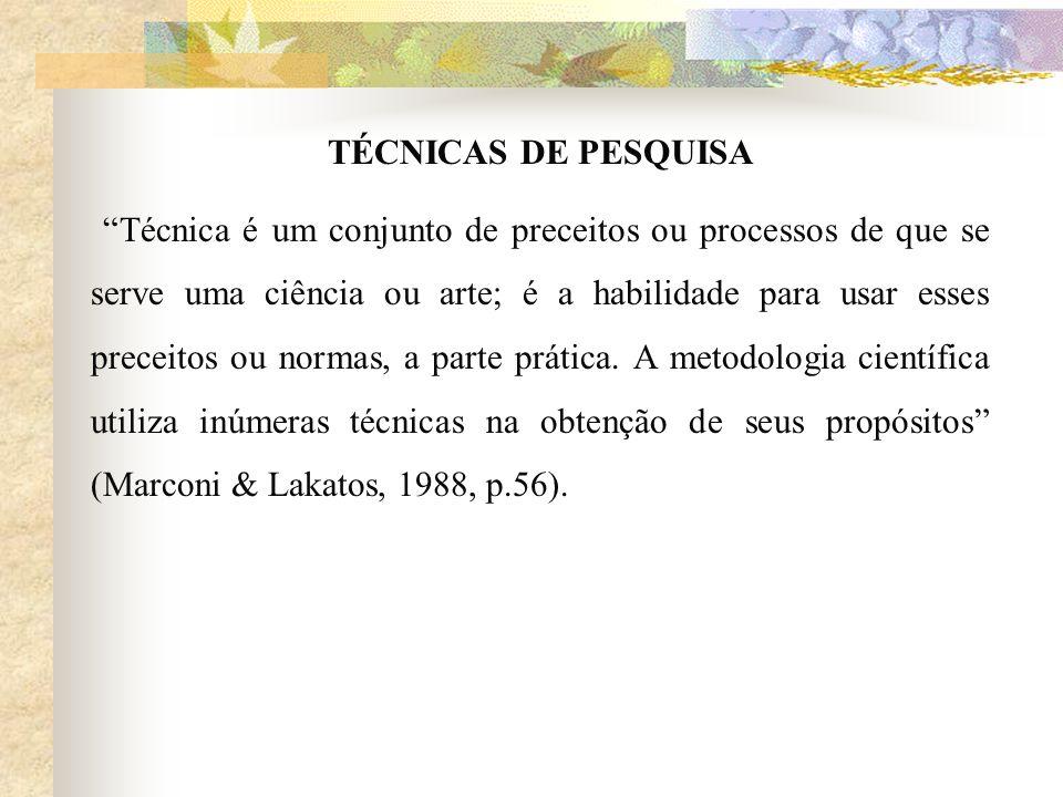 TÉCNICAS DE PESQUISA