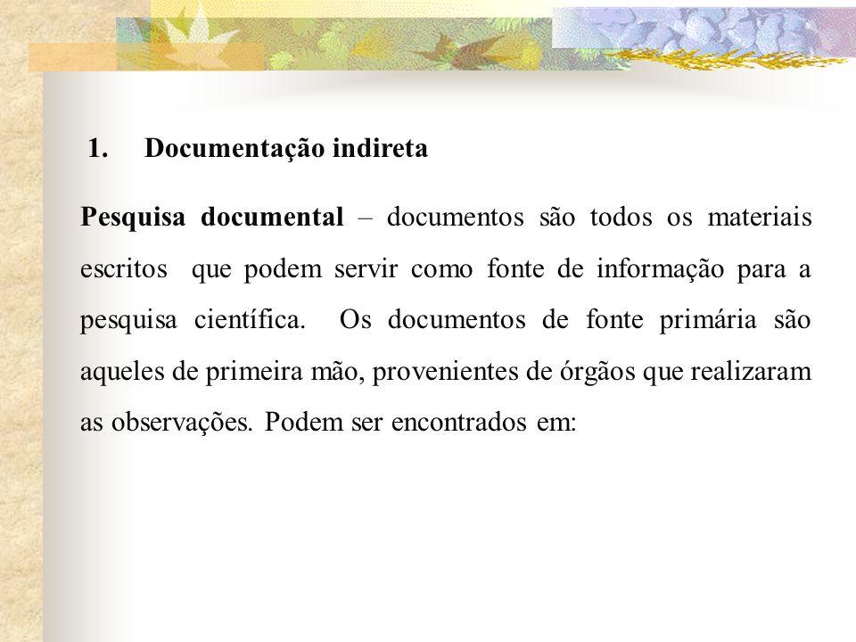 1. Documentação indireta