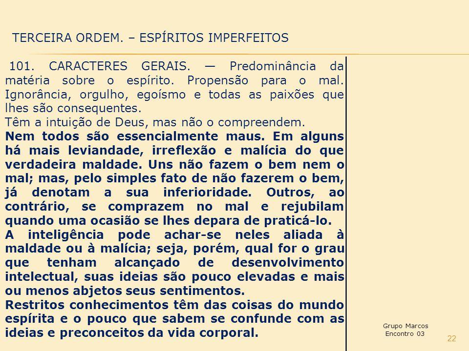 TERCEIRA ORDEM. – ESPÍRITOS IMPERFEITOS