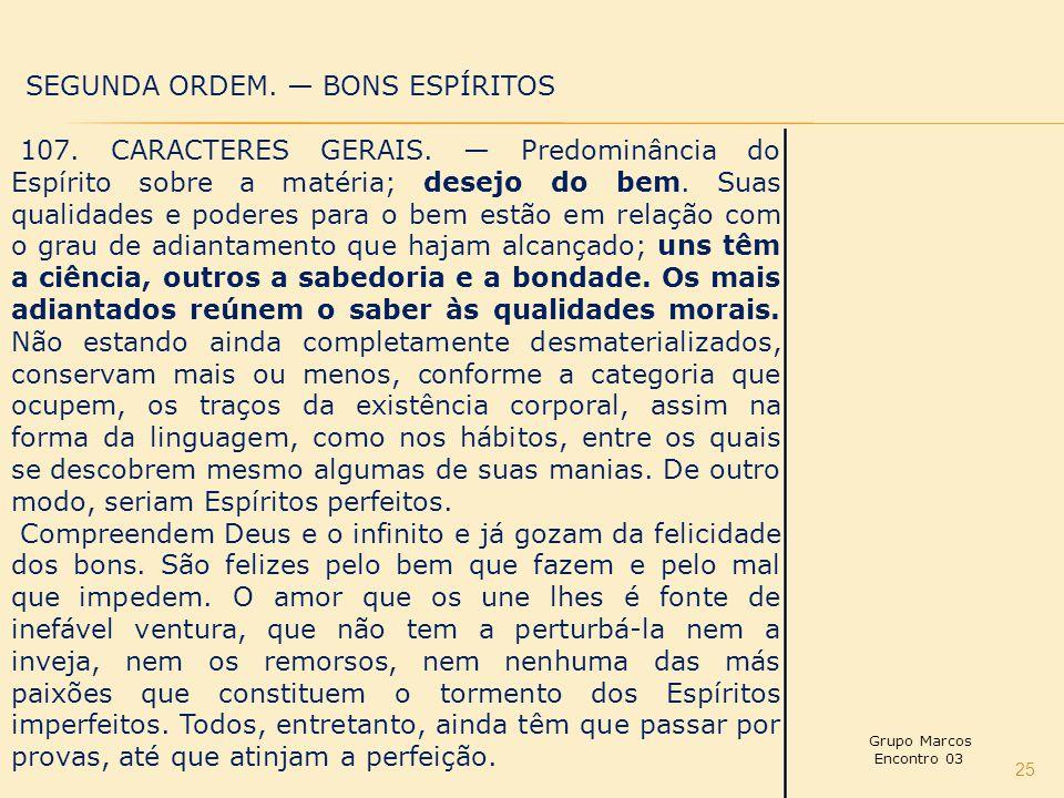SEGUNDA ORDEM. — BONS ESPÍRITOS
