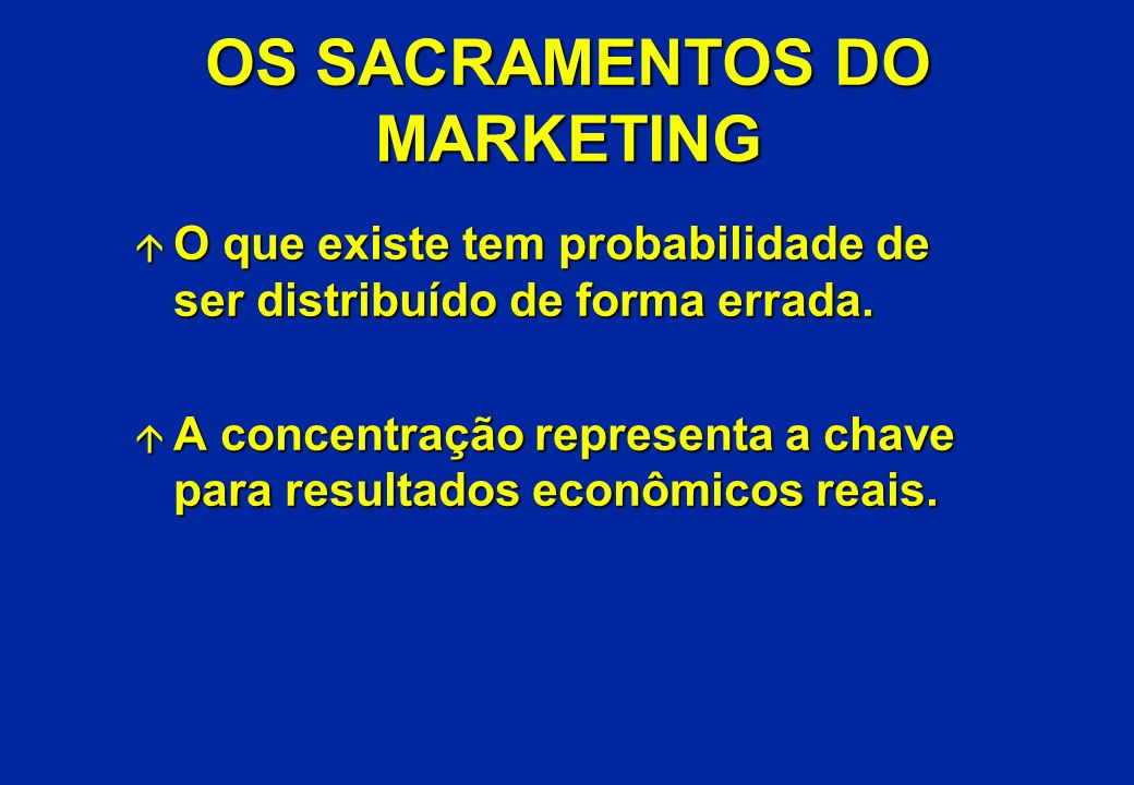 OS SACRAMENTOS DO MARKETING