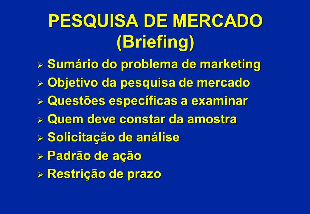 PESQUISA DE MERCADO (Briefing)