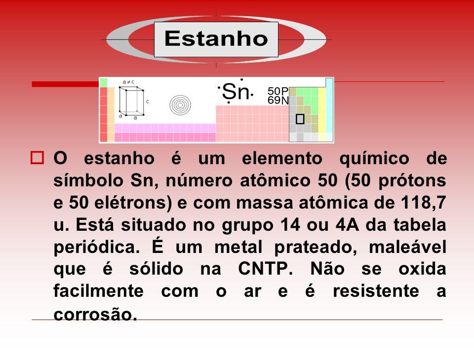 O estanho é um elemento químico de símbolo Sn, número atômico 50 (50 prótons e 50 elétrons) e com massa atômica de 118,7 u.