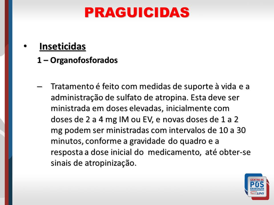 PRAGUICIDAS Inseticidas 1 – Organofosforados