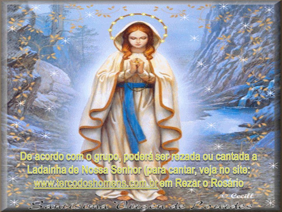 De acordo com o grupo, poderá ser rezada ou cantada a Ladainha de Nossa Senhor (para cantar, veja no site: www.tercodoshomens.com.br em Rezar o Rosário