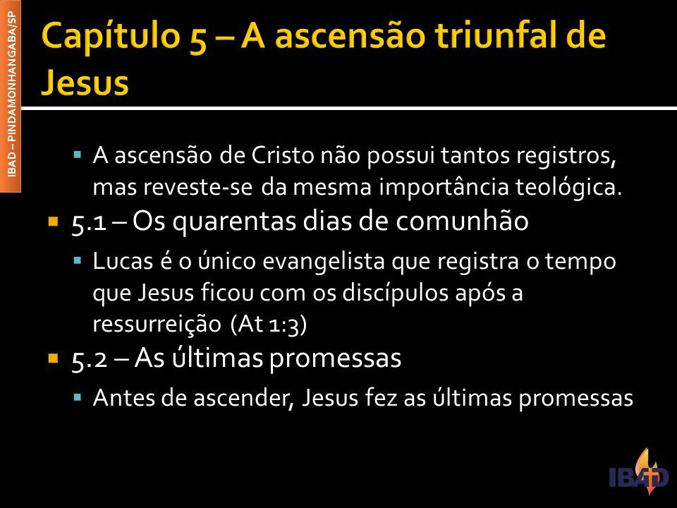 Capítulo 5 – A ascensão triunfal de Jesus