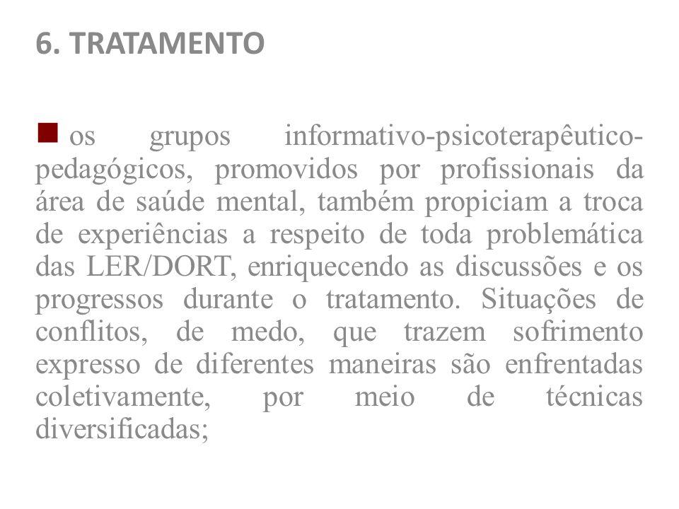 6. TRATAMENTO