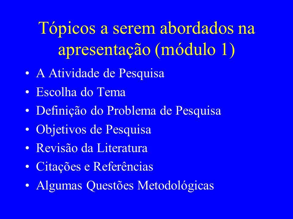 Tópicos a serem abordados na apresentação (módulo 1)