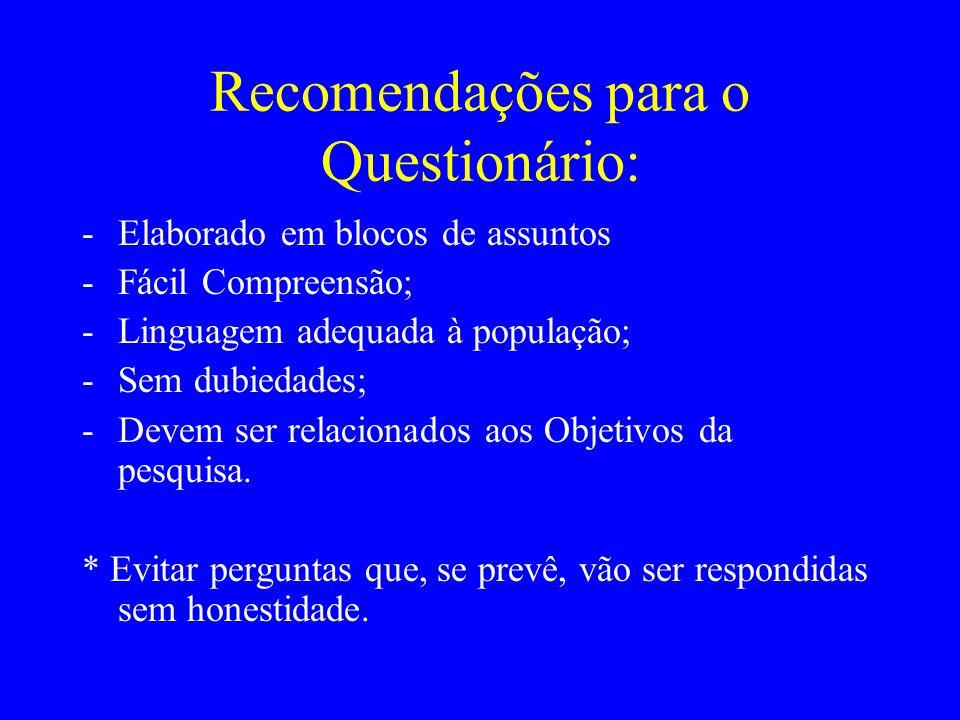 Recomendações para o Questionário: