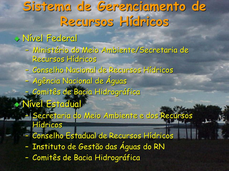 Sistema de Gerenciamento de Recursos Hídricos