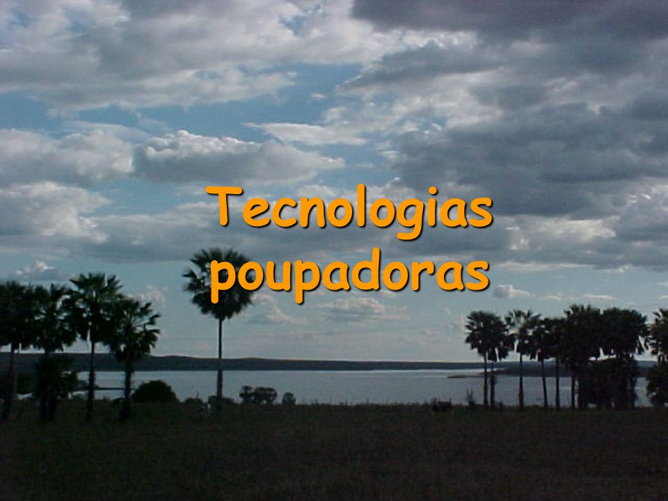 Tecnologias poupadoras