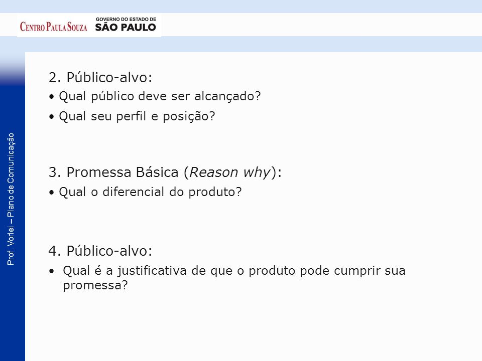 3. Promessa Básica (Reason why):